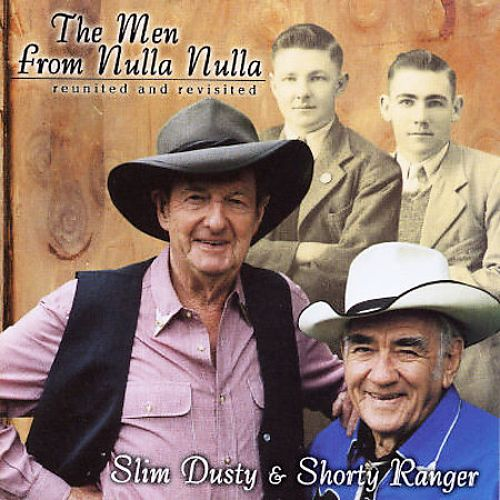 Men from Nulla Nulla: Reunited & Revisited