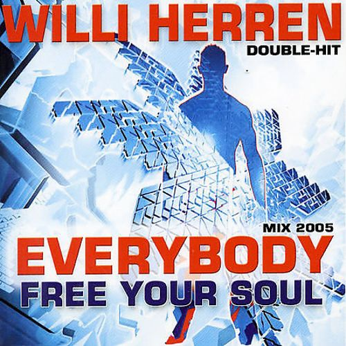 Mix 2005: Everybody/Free Your Soul