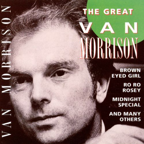 The Great Van Morrison [Goldies]