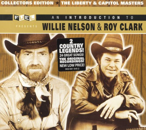 An Introduction to Willie Nelson & Roy Clark
