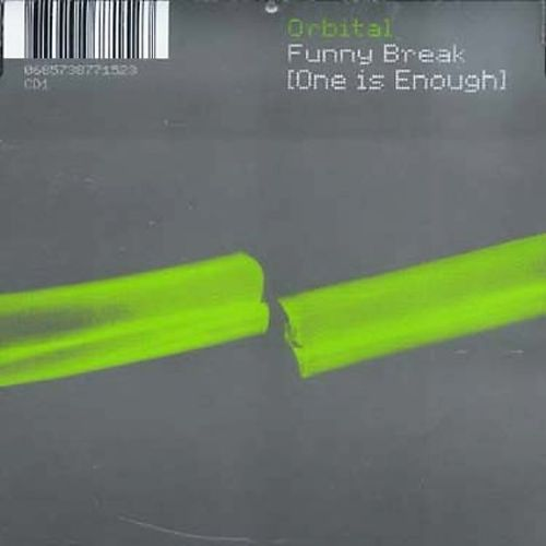 Funny Break (One Is Enough)
