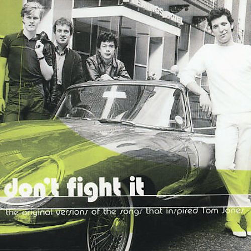 Don't Fight It: The Original Versions of the Songs That Inspired Tom Jones
