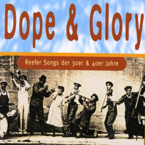 Dope & Glory: Reefer Songs