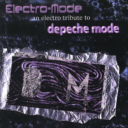 Electro Pop: A Tribute to Depeche Mode