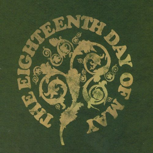 The Eighteenth Day of May