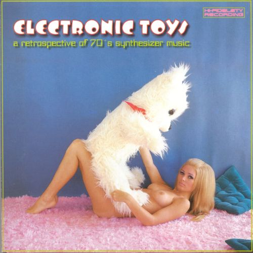 Electronic Toys, Vol. 1:  A Retrospective of '70s Synthesizer Music