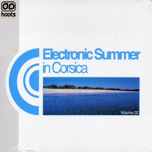 Electronic Summer in Corsica, Vol. 2