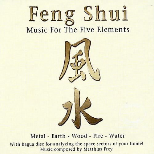 Feng Shui: Music For The 5 Elements