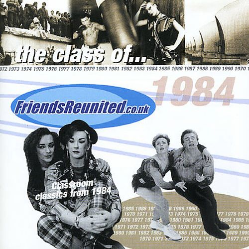 Friends Reunited: Music of the Year 1984