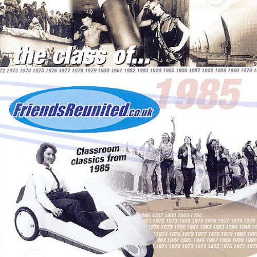 Friends Reunited: Music of the Year 1985