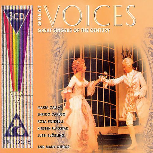 Great Voices: Great Singers of the Century