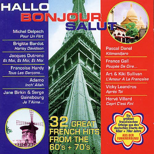 Hallo Bonjour Salut: Great French Hits from the 60's + 70's