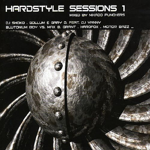 Hardstyle Sessions, Vol. 1