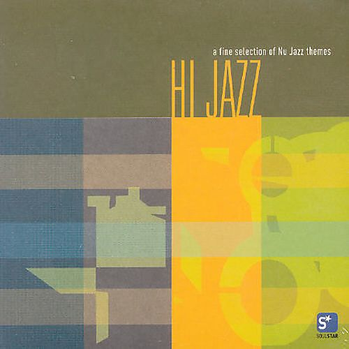 Hi Jazz, Vol. 1: A Fine Collection of Nu Jazz Themes