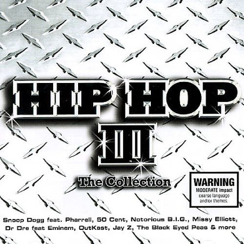 Hip Hop: The Collection, Vol. 3