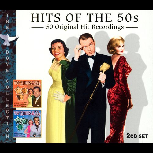 Hits of the '50s: 50 Original Hit Recordings