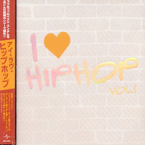 I Love Hip Hop, Vol. 1