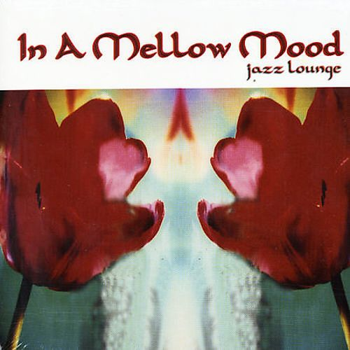 In a Mellow Mood: Jazz Lounge
