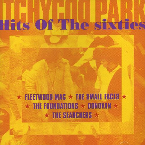Itchycoo Park: Hits of the 60's