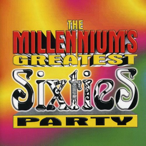 Millennium's Greatest 60's Party