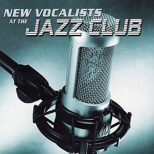 New Vocalists at the Jazz Club