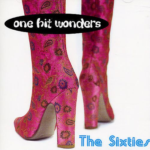 One Hit Wonders the Sixties [Axis]