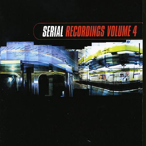 Serial Recordings, Vol. 4