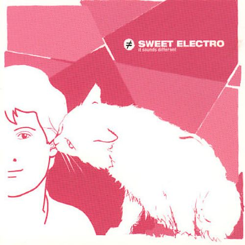 Sweet Electro: It Sounds Different, Vol. 2