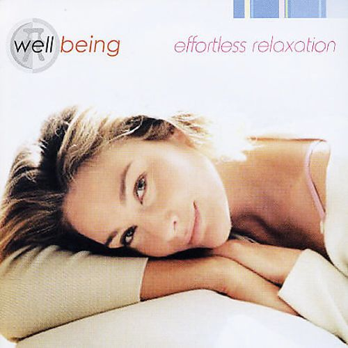 Well Being: Effortless Relaxation