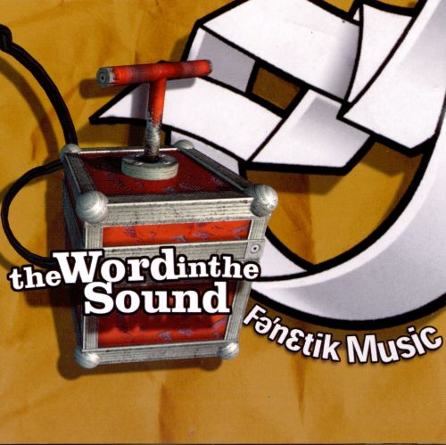 The Word In the Sound