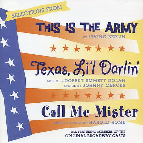 This Is the Army/Call Me Mister/Texas Lil Darlin'