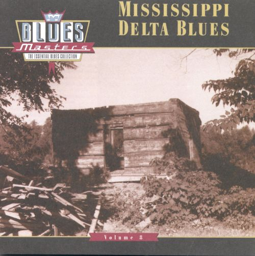 blues masters vol 8 mississippi delta blues various artists songs reviews credits. Black Bedroom Furniture Sets. Home Design Ideas