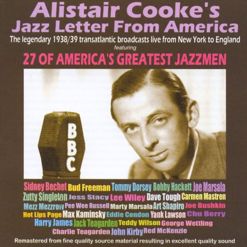 Alistair Cooke's Jazz Letter from America
