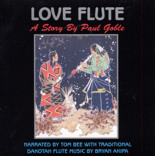 Love Flute: A Story by Paul Goble