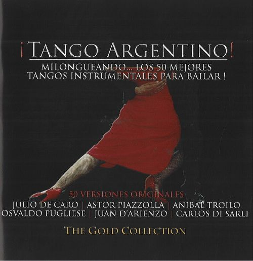 Tango Argentino: The Gold Collection, Vol. 2