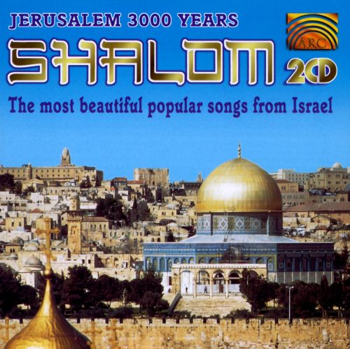 Shalom: Most Beautiful Popular Songs from Israe