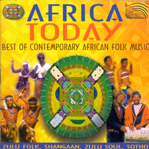 Africa Today: Best Of Contemporary African Folk Music