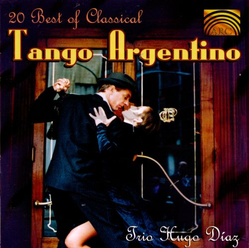 The 20 Best of Classical Tango