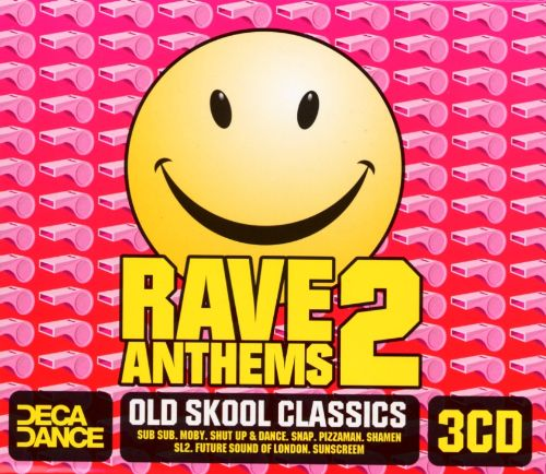 Rave Anthems, Vol. 2: Old Skool Classics