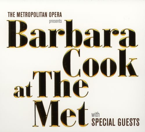 Barbara Cook at the Met with Special Guests