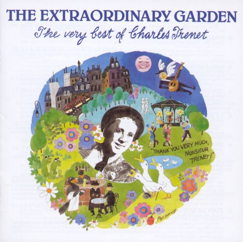The Extraordinary Garden: The Very Best of Charles