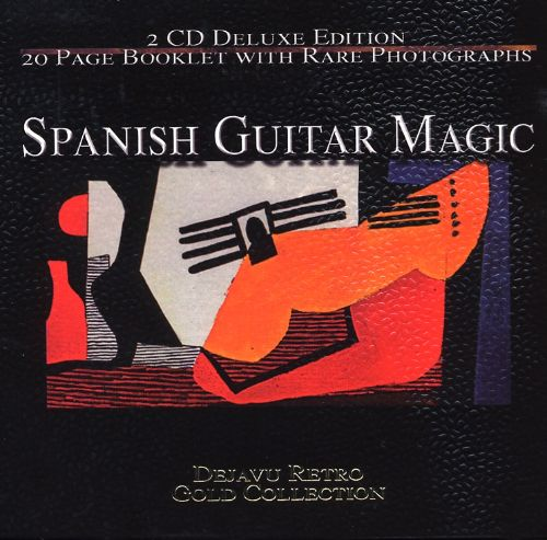 Spanish Guitar Magic: The Gold Collection