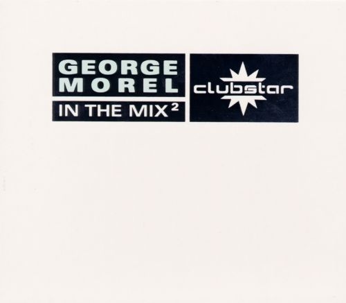 George Morel -- In the Mix, Vol. 2