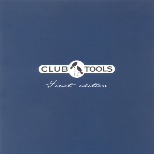 Club Tools First Edition