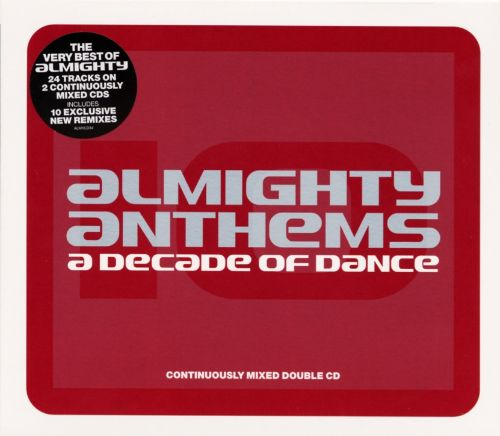 Almighty Anthems: A Decade of Dance
