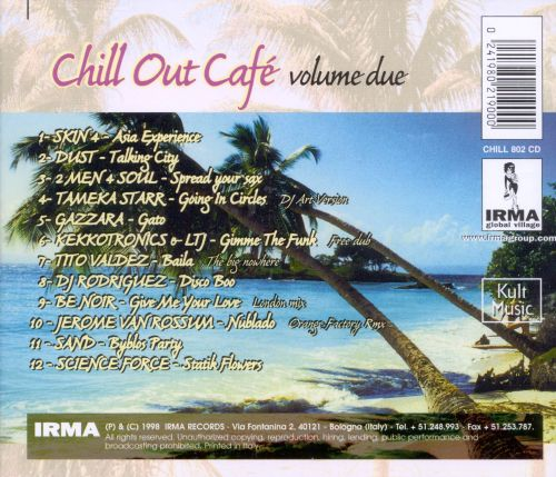Chill Out Cafe Volume Due