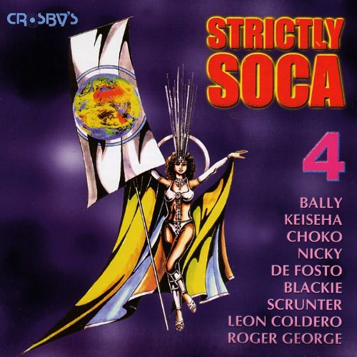Strictly Soca, Vol. 4