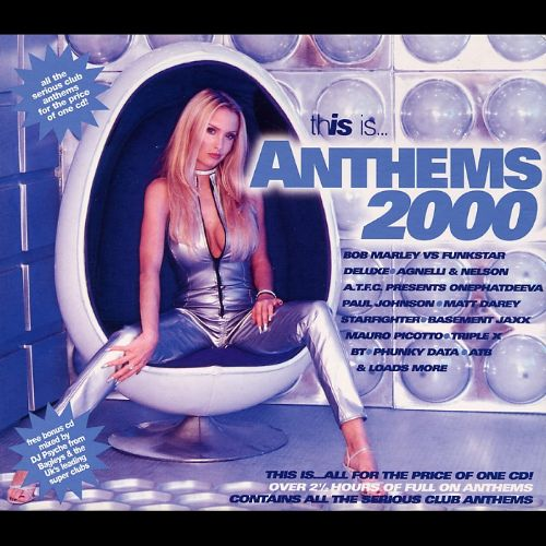 This Is Anthems 2000 [2 Disc]