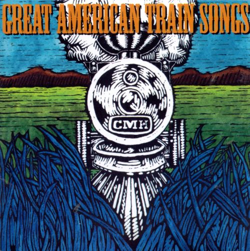 Great American Train Songs