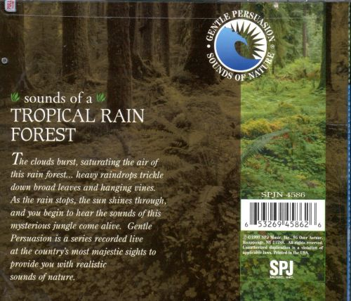 Sounds of the Tropical Rainforest - Gentle Persuasion